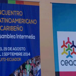 Asamblea Intermedia y Encuentro del CEAAL – Consejo de Educación Popular de América Latina y el Caribe.                            Quito – Ecuador (30-08-2014)