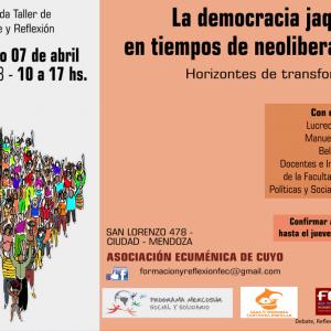 """Jornada Taller """"La democracia jaqueada en tiempos de neoliberalismo""""(04-04-2018)"""
