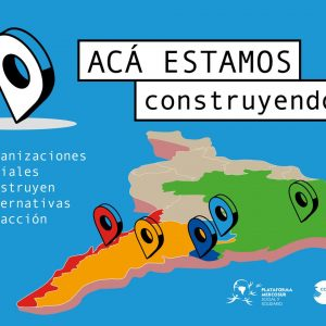 Presentamos al Mapeo que realizamos desde la Plataforma Mercosur Social y Solidario